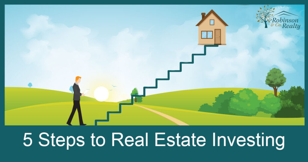 5 Steps to Real Estate Investing