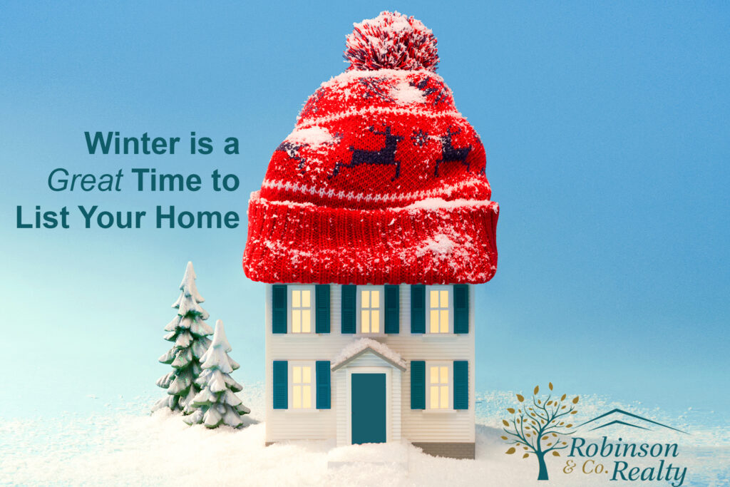 Why Listing Your Home This Winter is a Good Idea