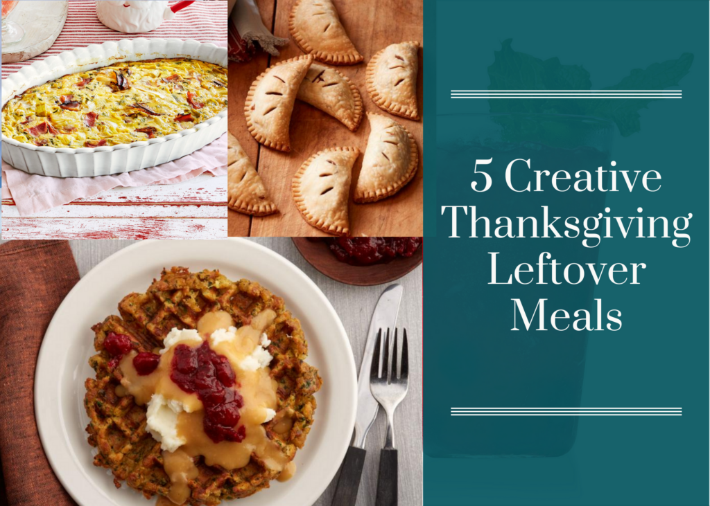 5 Creative Meals from Thanksgiving Leftovers