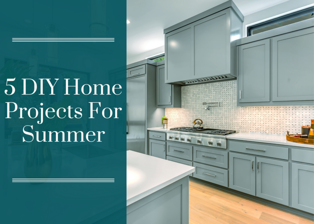 5 DIY Home Projects For Summer