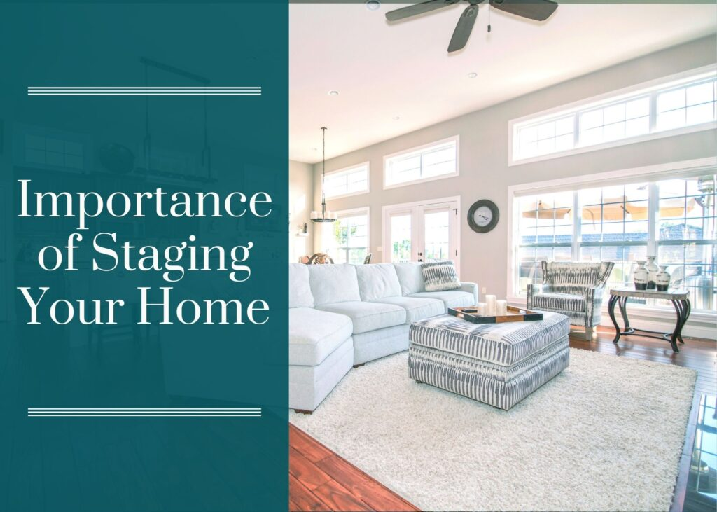 Importance of Staging Your Home