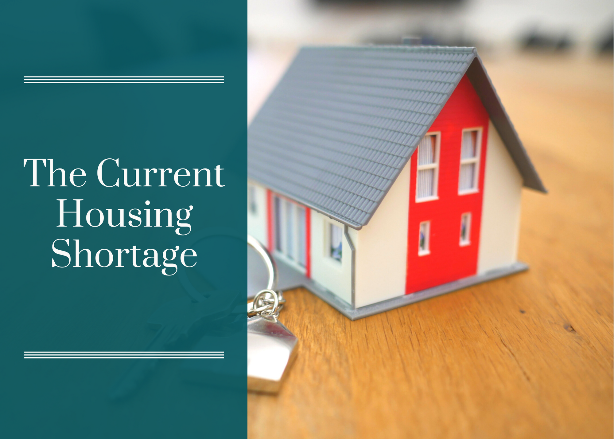 The Current Housing Shortage