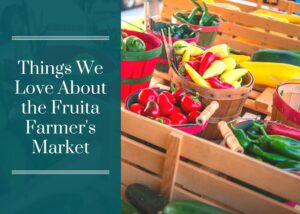 Things We Love About the Fruita Farmer's Market