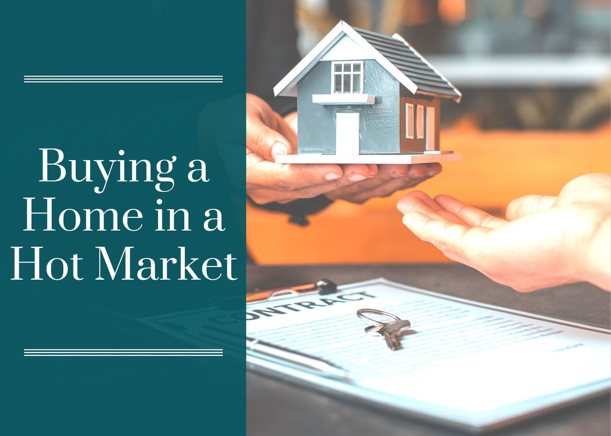 Buying a Home in a Hot Market