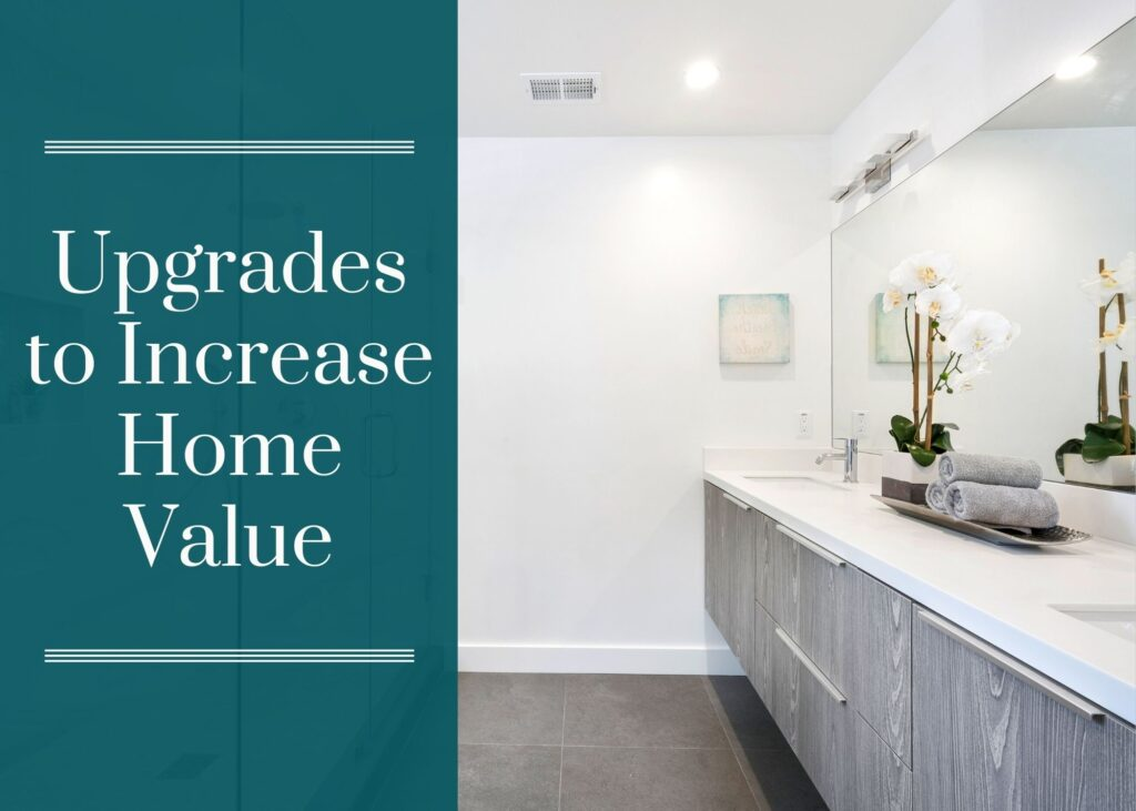 Upgrades to Increase Home Value